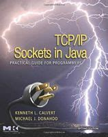 Tcp Ip Sockets In Java Second Edition Practical Guide