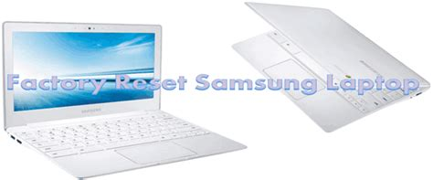 reset samsung laptop to factory settings windows 7 how to factory reset samsung computer howsto co