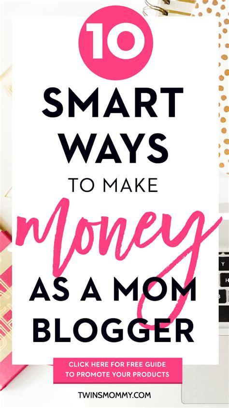 4 smart ways to make money online in nigeria in 2017 10 smart ways to make money as a mom blogger twins mommy