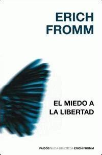 libro el miedo a la novedades el miedo a la libertad sibuls