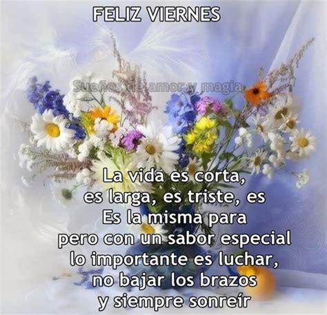 imagenes feliz viernes con flores im 225 genes con frases fotos y gifs animados desear un feliz