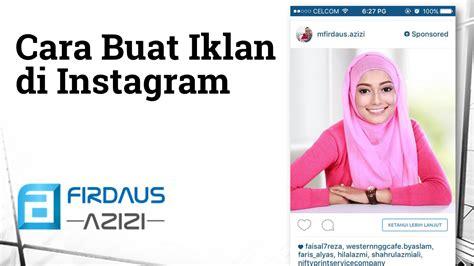 Bagaimana Cara Membuat Iklan Di Instagram | cara buat iklan berbayar di instagram ig ads instaads