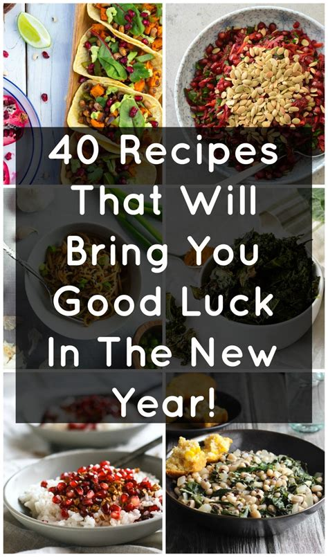 new year food luck 40 recipes that will bring you luck in the new year