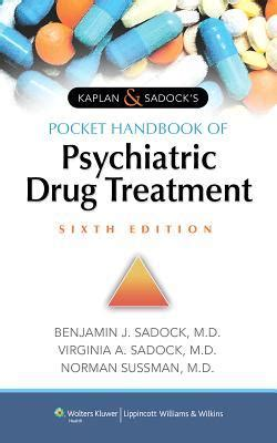 kaplan sadock s pocket handbook of clinical psychiatry books kaplan sadock s pocket handbook of psychiatric