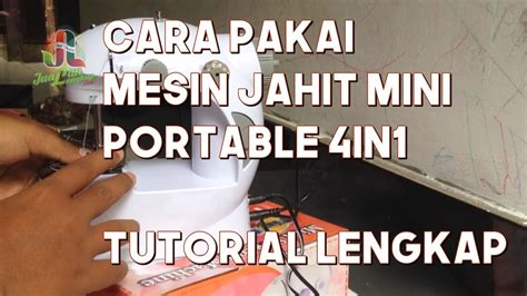 Mesin Jahit Mini Portable 4in1 cara pakai mesin jahit mini portable 4in1 tutorial lengkap