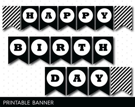 printable happy birthday banner black and white black and white printable banner with black stripes full
