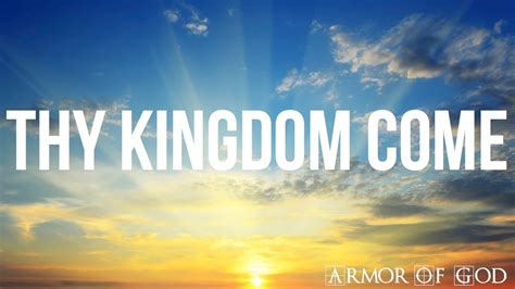 armor of god thy kingdom come mike