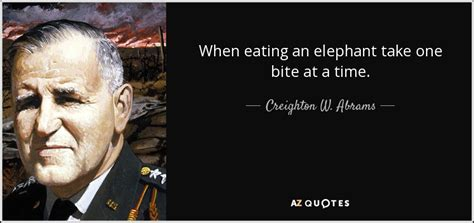 one bite at a time everyday meal plans for fighting cancer disease ibs obesity and other ailments books creighton w abrams jr quote when an elephant