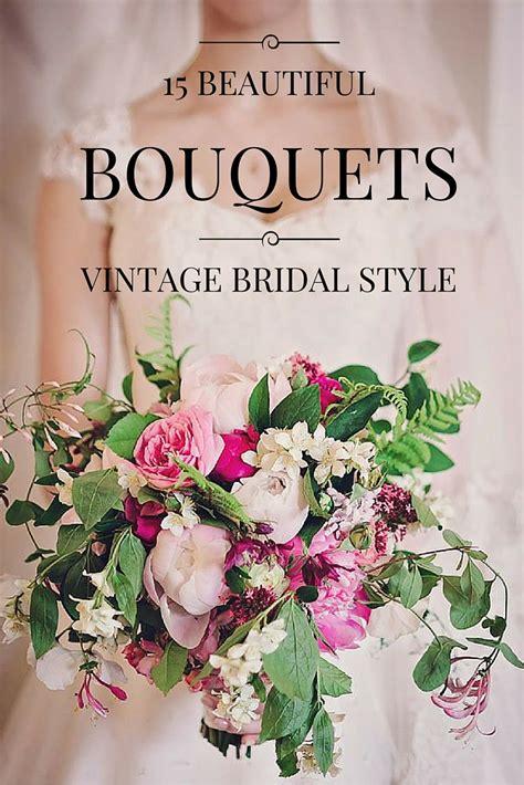 15 Beautiful Vintage Wedding Bouquet Ideas   Vintage Current
