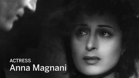 anna magnani youtube roberto minervini on actress anna magnani tiff youtube