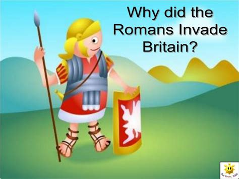 what the romans did ppt why did the romans invade britain powerpoint presentation id 352772
