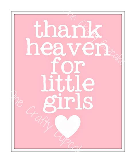 printable girl quotes thank heaven for little girls nursery art printable