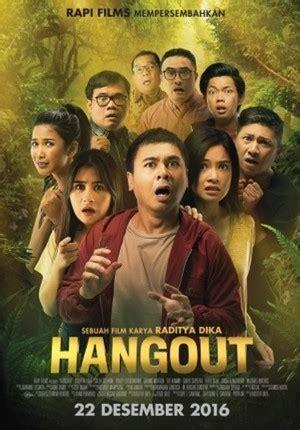 nonton film subtitle indonesia 2016 nonton hangout 2016 film subtitle indonesia streaming
