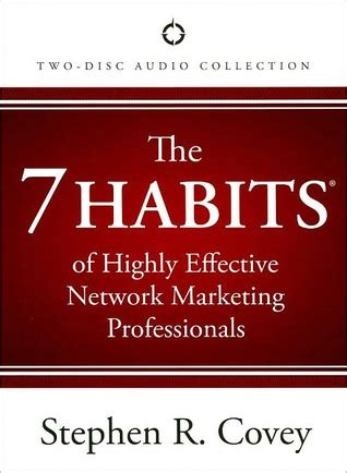 The 7 Habits Of Highly Effective By Stephen Rcovey 748 the 7 habits of highly effective network marketing
