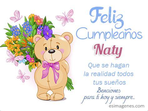 imagenes de feliz cumpleaños naty feliz cumplea 241 os naty im 225 genes tarjetas postales con