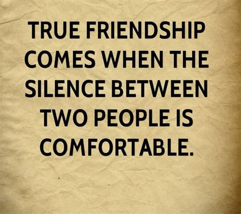 true friendship comes when silence between two people is comfortable 40 best bae quotes and sayings segerios com segerios com