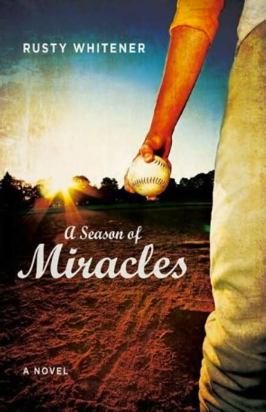 The Miracle Season Coming Out A Season Of Miracles By Whitener Christian Books For Tweens And