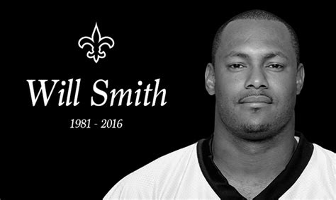 will smith saints the new orleans saints mourn the loss of defensive end
