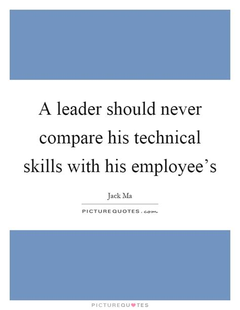technical skills quotes sayings technical skills picture quotes