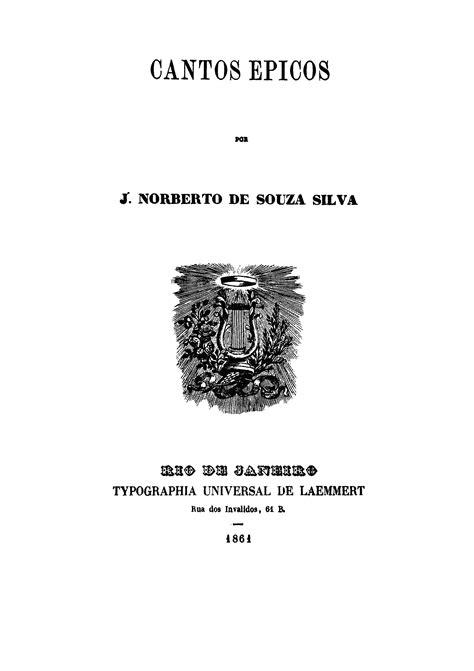 Biblioteca Brasiliana Guita e José Mindlin: Cantos epicos