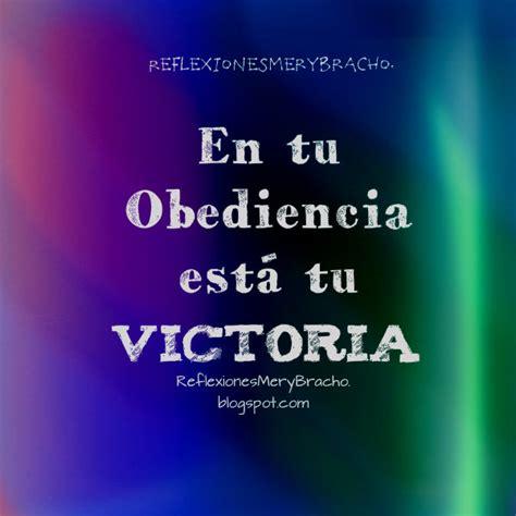 imagenes y frases cristianas de victoria no vuelvas a fallarle a dios en tu obediencia est 225 tu