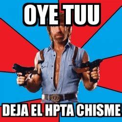 el l 237 der cautivador imagenes de deja el chisme meme chuck norris oye tuu deja el hpta chisme 4615963