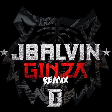 j balvin positivo lyrics j balvin ft yandel ginza remix reggaetonsinlimite