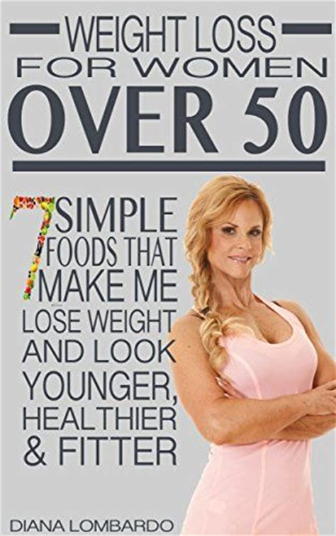 how to look younger over 50 weight loss for women look younger and over 50 on pinterest
