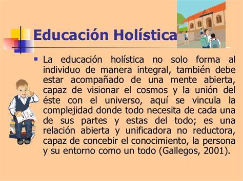 Modelo Curricular Holistico Educaci 243 N Hol 237 Stica