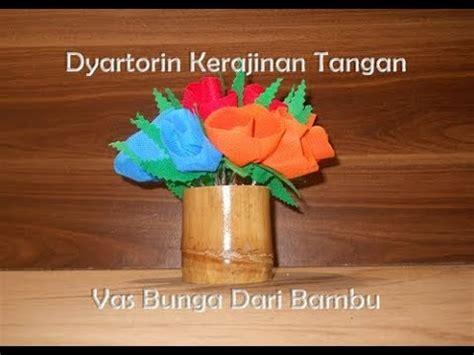 cara membuat kerajinan tangan vas bunga dari bambu cara membuat vas bunga dari bambu bekas youtube