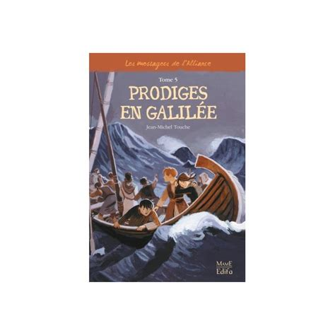 comptoir de l alliance les messagers de l alliance tome 5 prodiges en galil 233 e