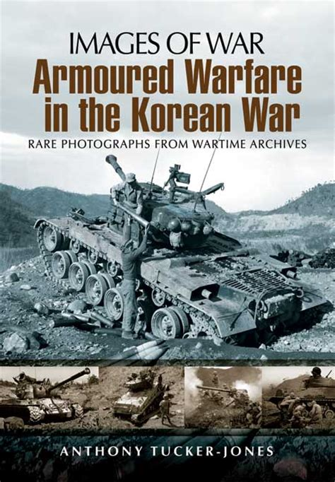 the second korean war books pen and sword books armoured warfare in the korean war