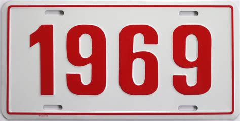 Red by 1969 Model Year Novelty License Plate White With Red Numbers