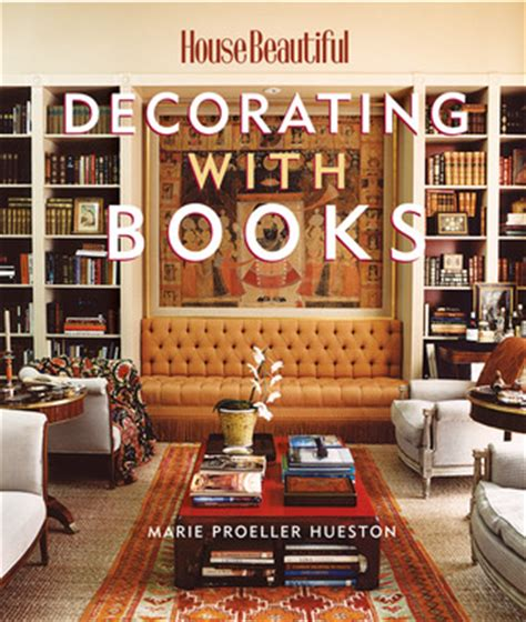 house beautiful decorating house beautiful decorating with books use your library to