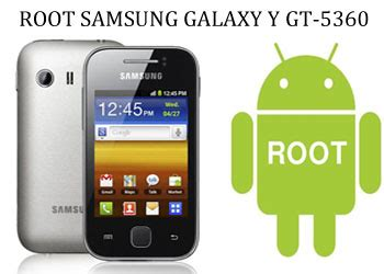 how to root samsung galaxy y gt s5360 gizmostorm