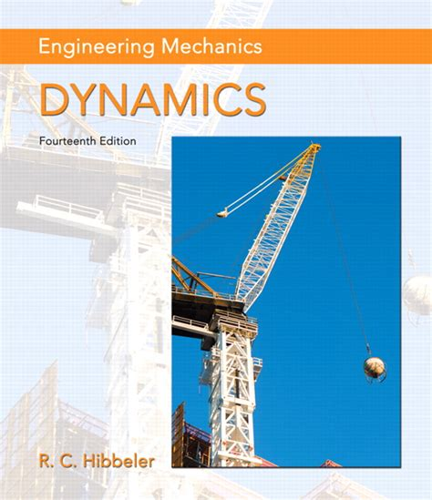 engineering mechanics statics si by c hibbeler 2009 07 28 books hibbeler engineering mechanics dynamics 14th edition