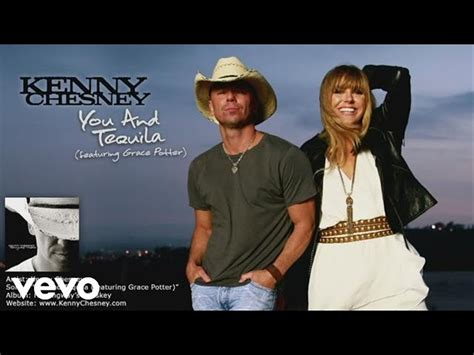 Vcd Tequila kenny chesney you and tequila audio ft grace potter