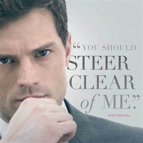Christian 50 Somethin Shades Of   quot you should steer clear of me quot christian grey quote