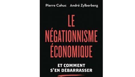 libro le ngationnisme conomique le plus de l obs experts opinions d 233 bats