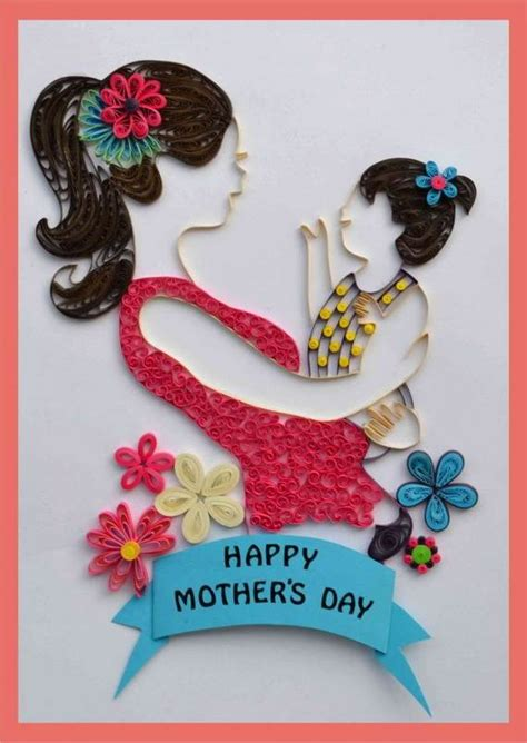 How To Make Handmade Mothers Day Cards - 30 quilled mother s day craft projects and ideas family holiday net guide to family holidays