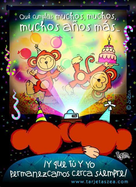 imagenes de cumpleaños para una hermana zea manolo 169 zea www tarjetaszea com zea pinterest