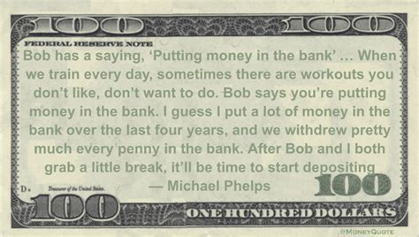 money you bank michael phelps putting money in the bank money quotes