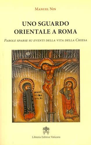 libreria internazionale roma uno sguardo orientale a roma vaticanum