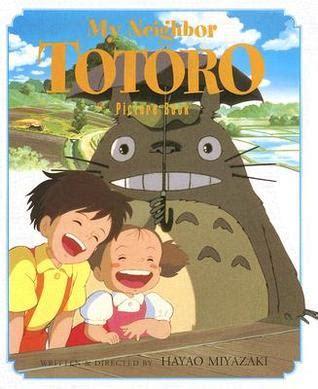 my totoro picture book my totoro picture book by hayao miyazaki