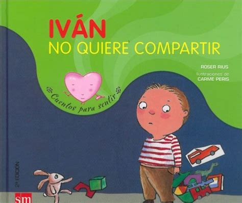 ivan no quiere compartir 846751213x 166 best orientaci 243 n psicopedag 243 gica images on notebooks primary education and books