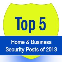 top 5 home business security posts of 2013 american alarm