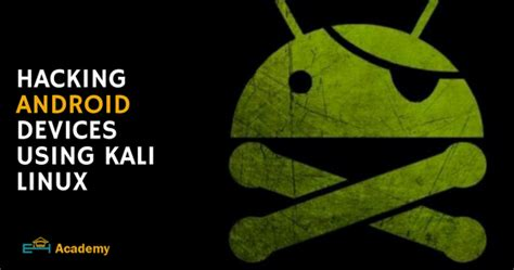 hacking learning to hack cyber terrorism kali linux computer hacking pentesting basic security books learn to hack android devices using kali linux the world