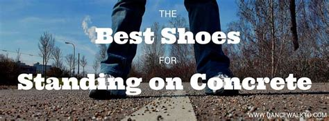 info best shoes for standing on concrete all day