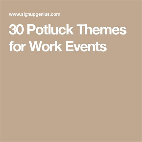 fun themed events for work 30 potluck themes for work events ideas for work