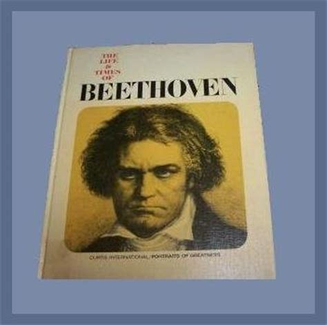best biography book beethoven the life times of beethoven coffee table hardback book